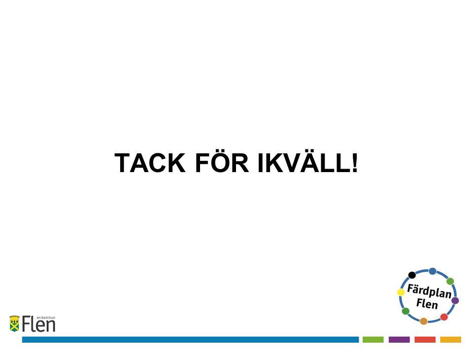 TACK FÖR IKVÄLL!