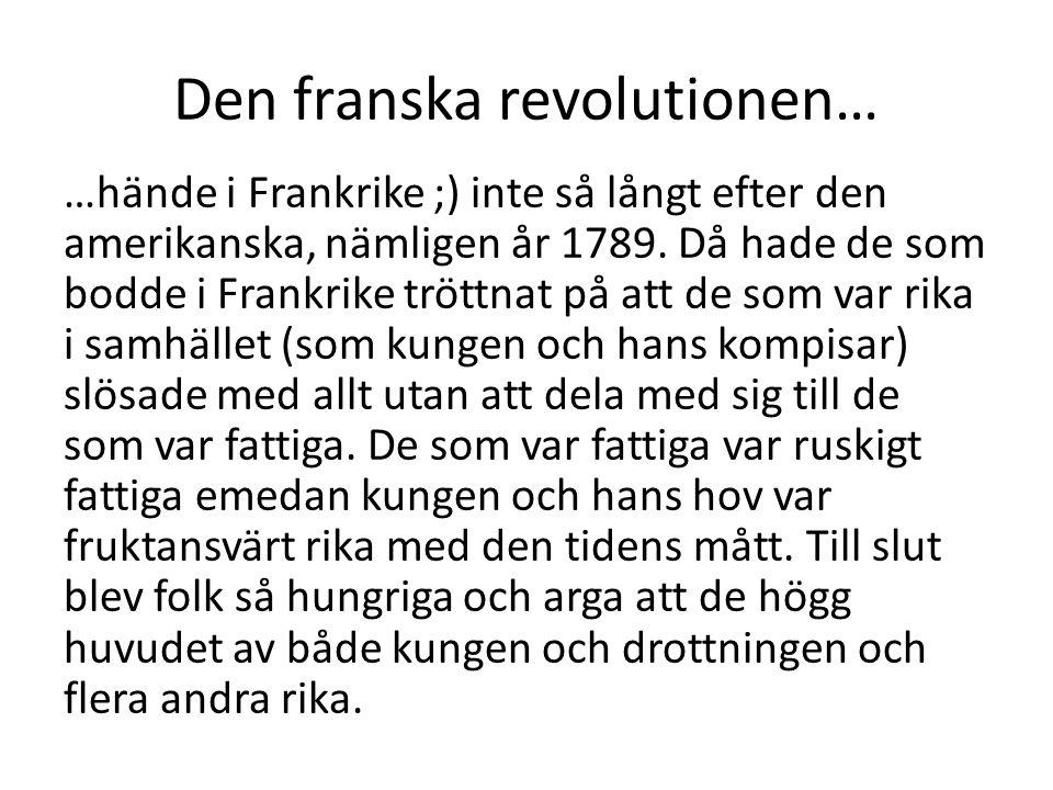 Den franska revolutionen…