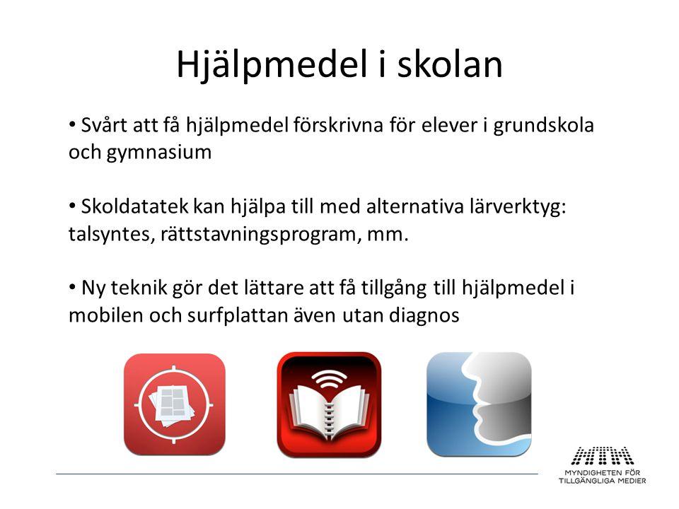 Hjälpmedel i skolan Svårt att få hjälpmedel förskrivna för elever i grundskola och gymnasium.