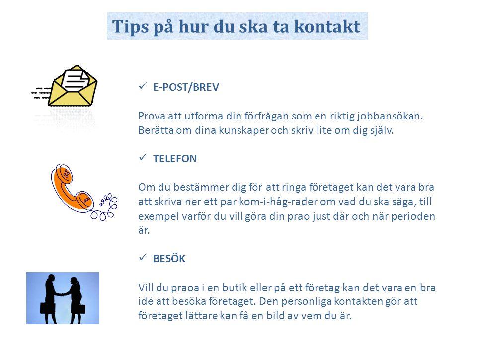 Tips på hur du ska ta kontakt