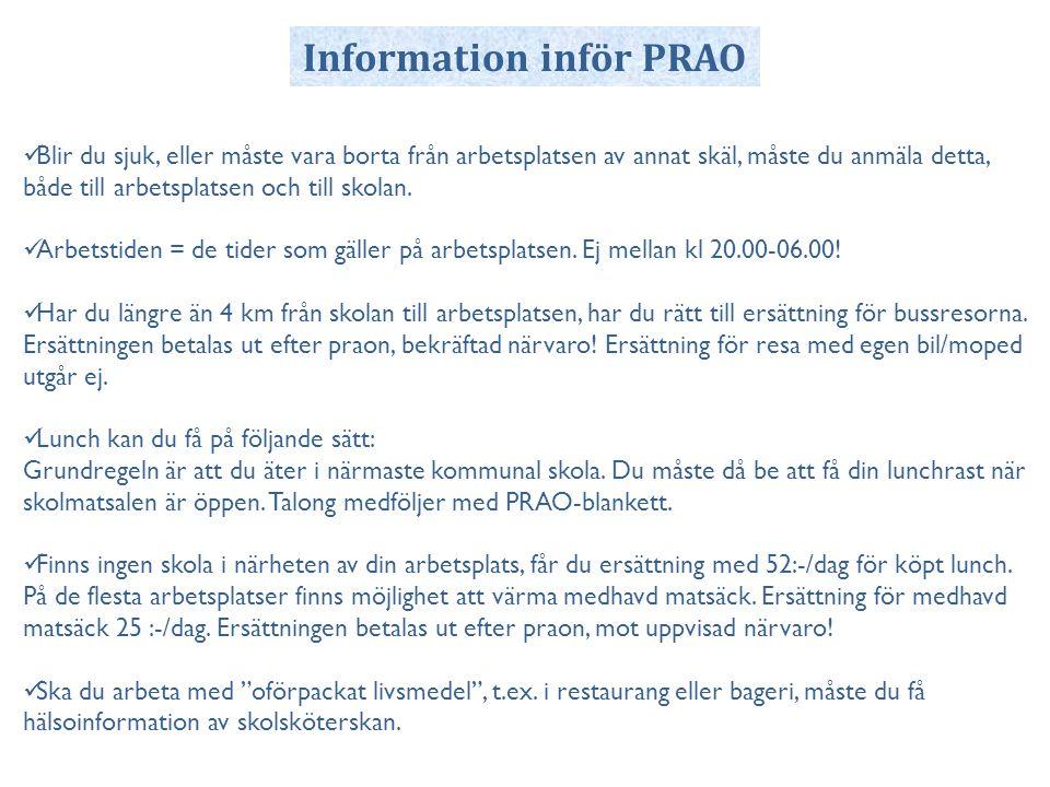 Information inför PRAO