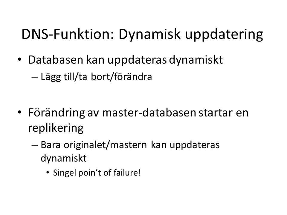 DNS-Funktion: Dynamisk uppdatering
