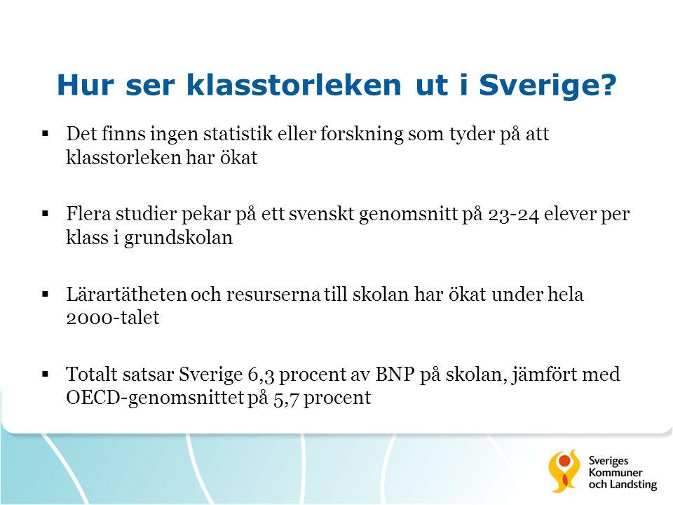 Hur ser klasstorleken ut i Sverige