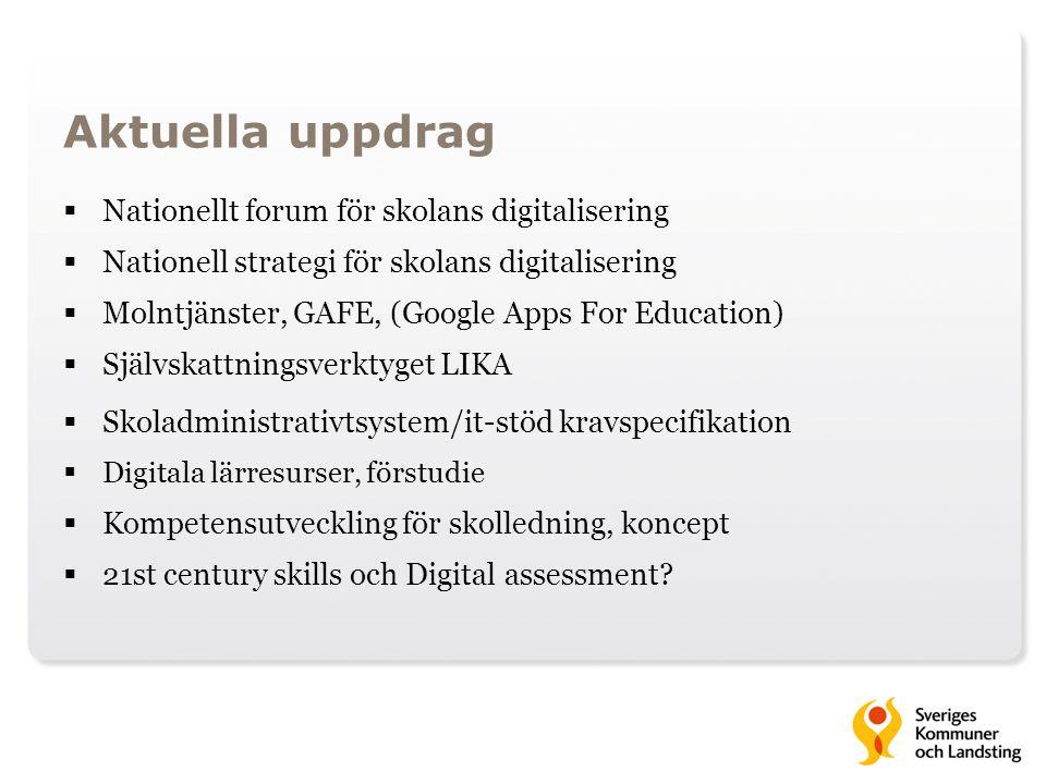 Aktuella uppdrag Nationellt forum för skolans digitalisering