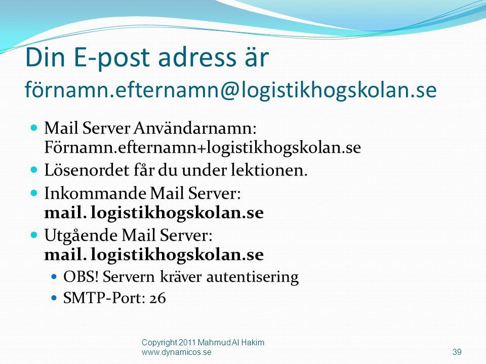 Din E-post adress är förnamn.efternamn@logistikhogskolan.se