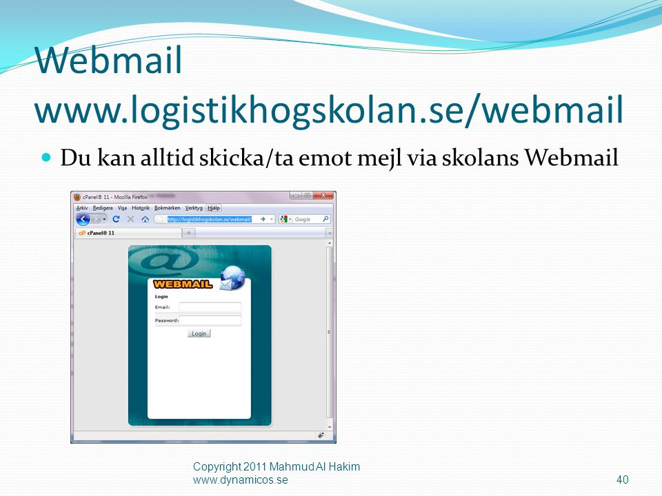 Webmail www.logistikhogskolan.se/webmail