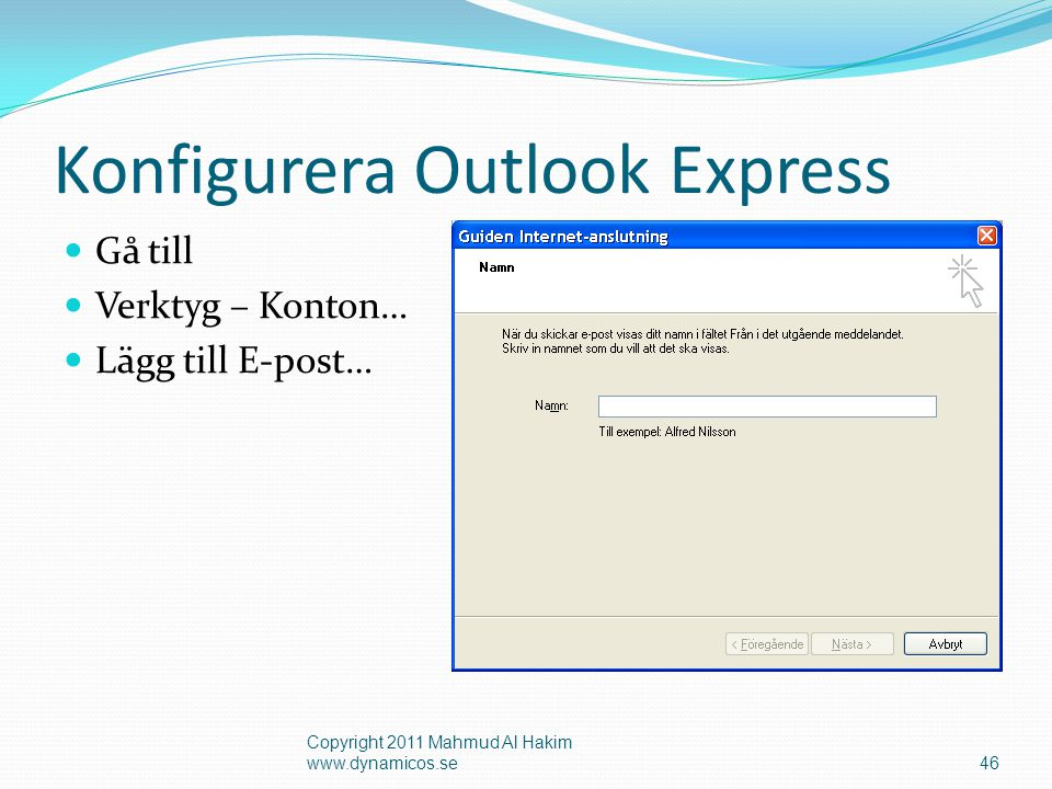 Konfigurera Outlook Express