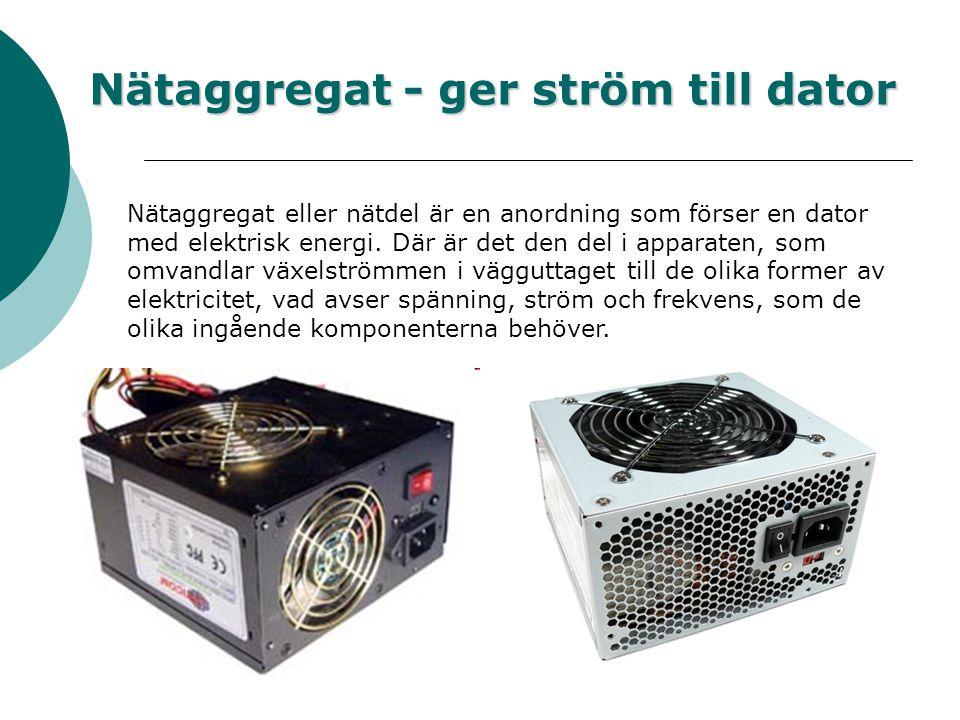 Nätaggregat - ger ström till dator