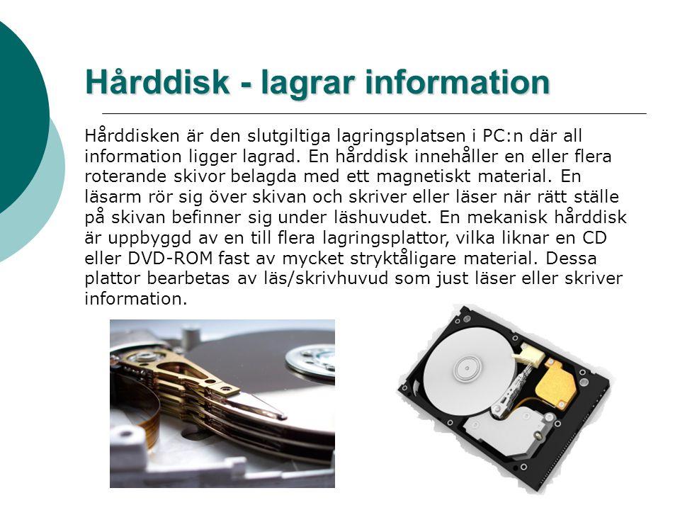 Hårddisk - lagrar information