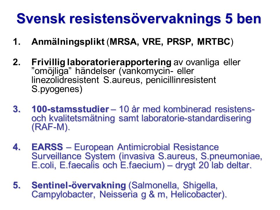Svensk resistensövervaknings 5 ben