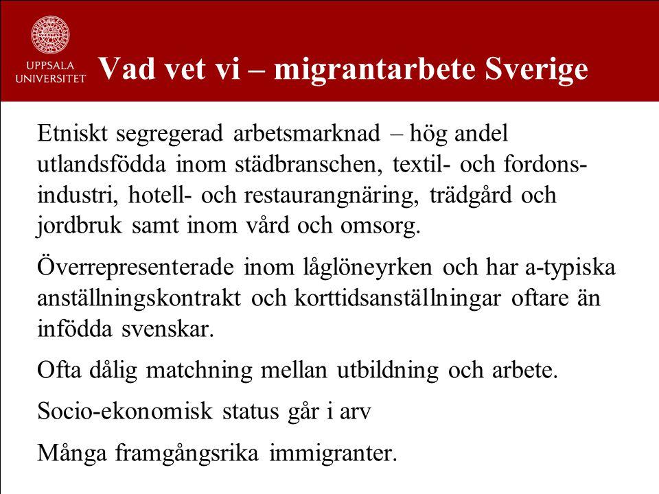Vad vet vi – migrantarbete Sverige
