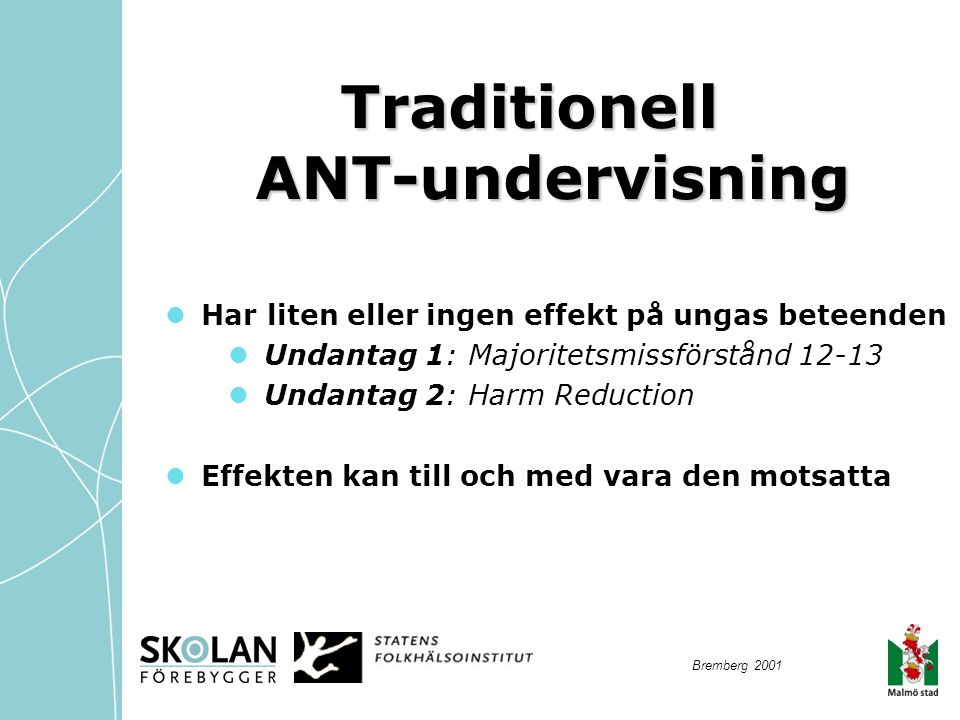 Traditionell ANT-undervisning