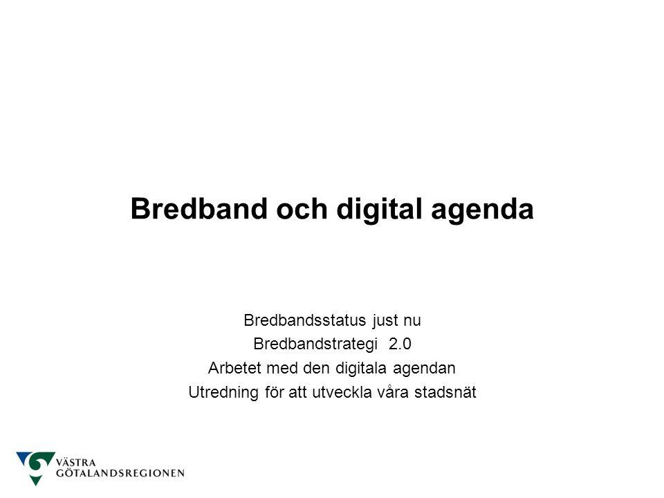 Bredband och digital agenda