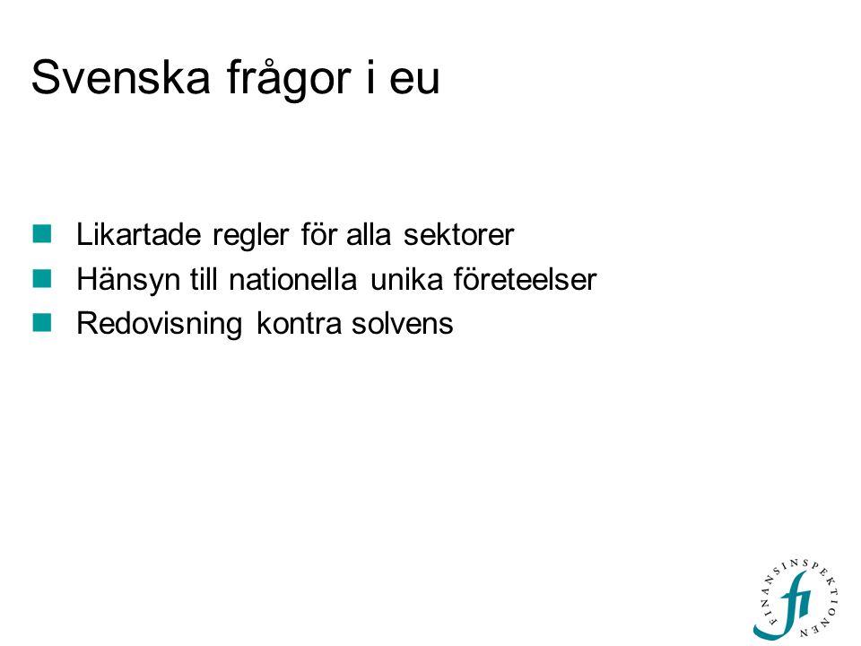 Svenska frågor i eu Likartade regler för alla sektorer