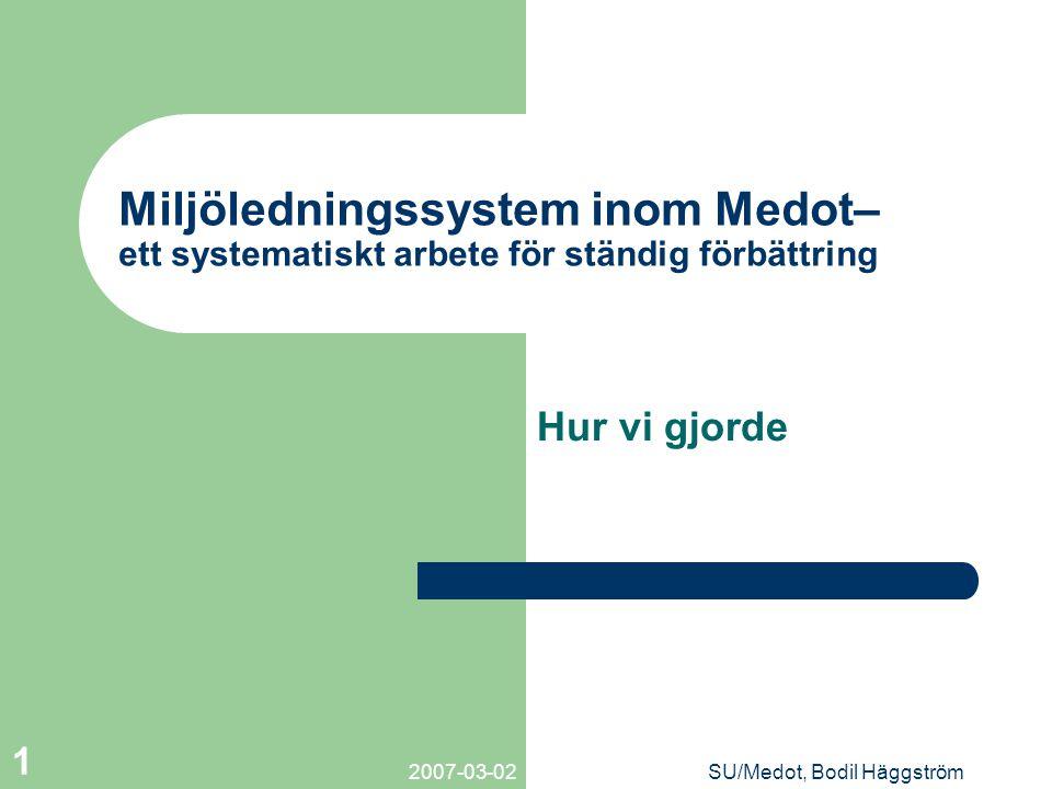Miljöledningssystem inom Medot– ett systematiskt arbete för ständig förbättring