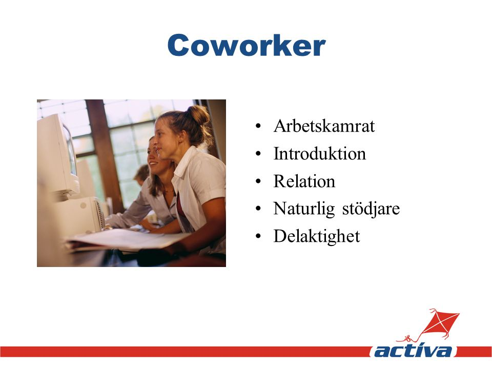 Coworker Arbetskamrat Introduktion Relation Naturlig stödjare