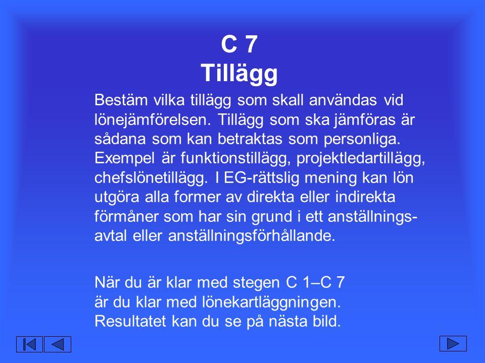 C 7 Tillägg