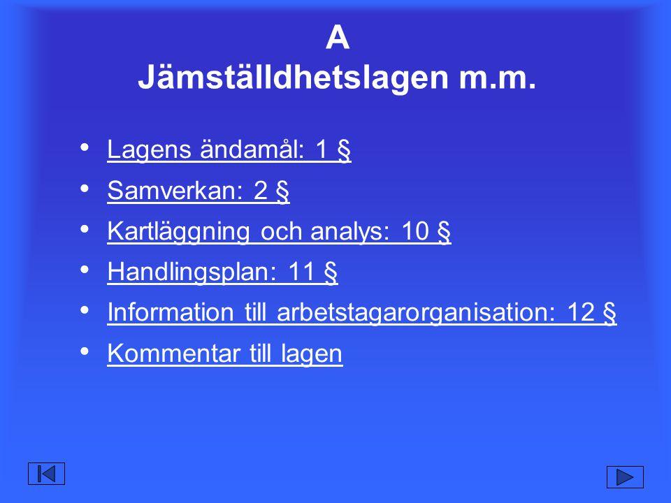 A Jämställdhetslagen m.m.