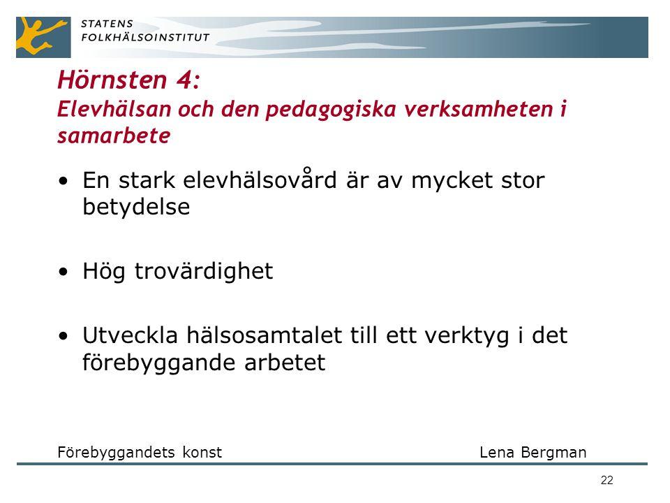 Hörnsten 4: Elevhälsan och den pedagogiska verksamheten i samarbete