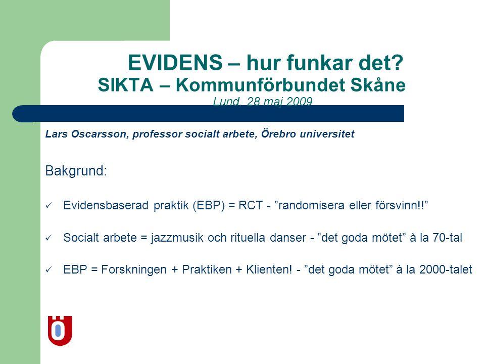 EVIDENS – hur funkar det. SIKTA – Kommunförbundet Skåne