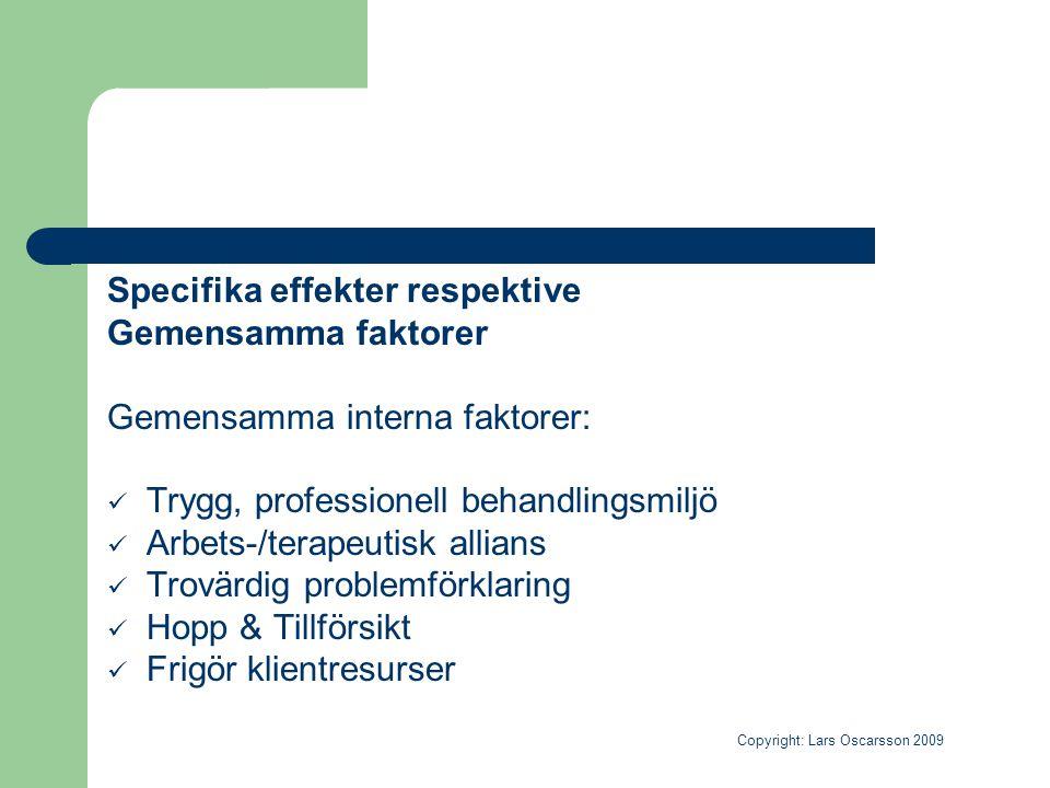 Specifika effekter respektive Gemensamma faktorer