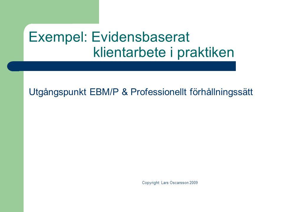 Exempel: Evidensbaserat klientarbete i praktiken