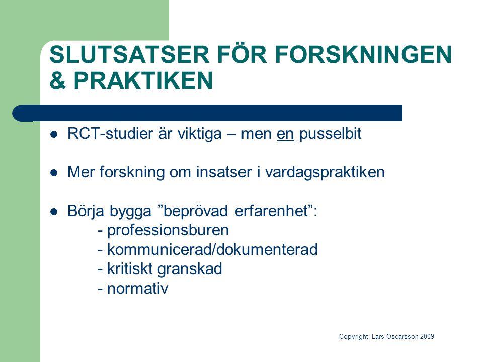 SLUTSATSER FÖR FORSKNINGEN & PRAKTIKEN