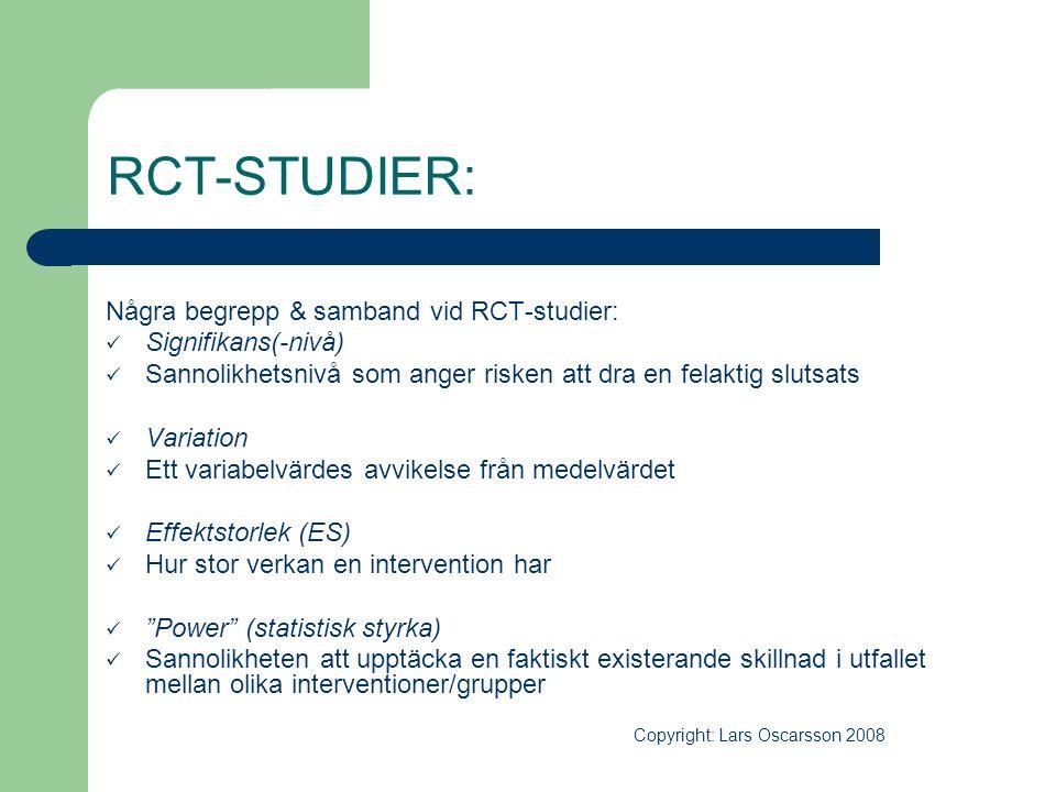 RCT-STUDIER: Några begrepp & samband vid RCT-studier: