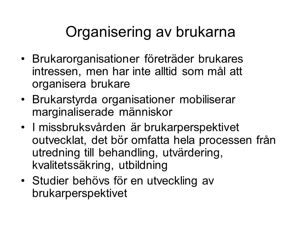 Organisering av brukarna