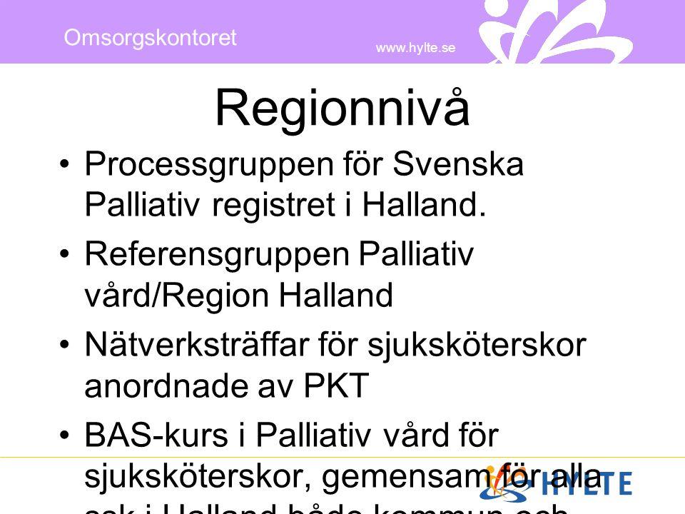 Regionnivå Processgruppen för Svenska Palliativ registret i Halland.