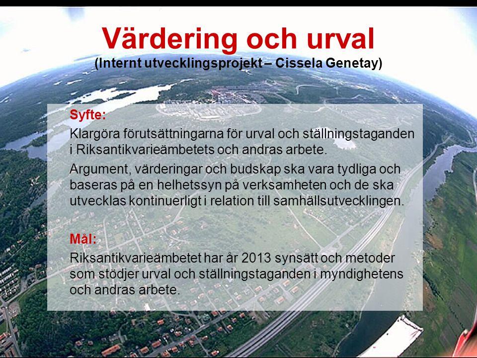 Värdering och urval (Internt utvecklingsprojekt – Cissela Genetay)