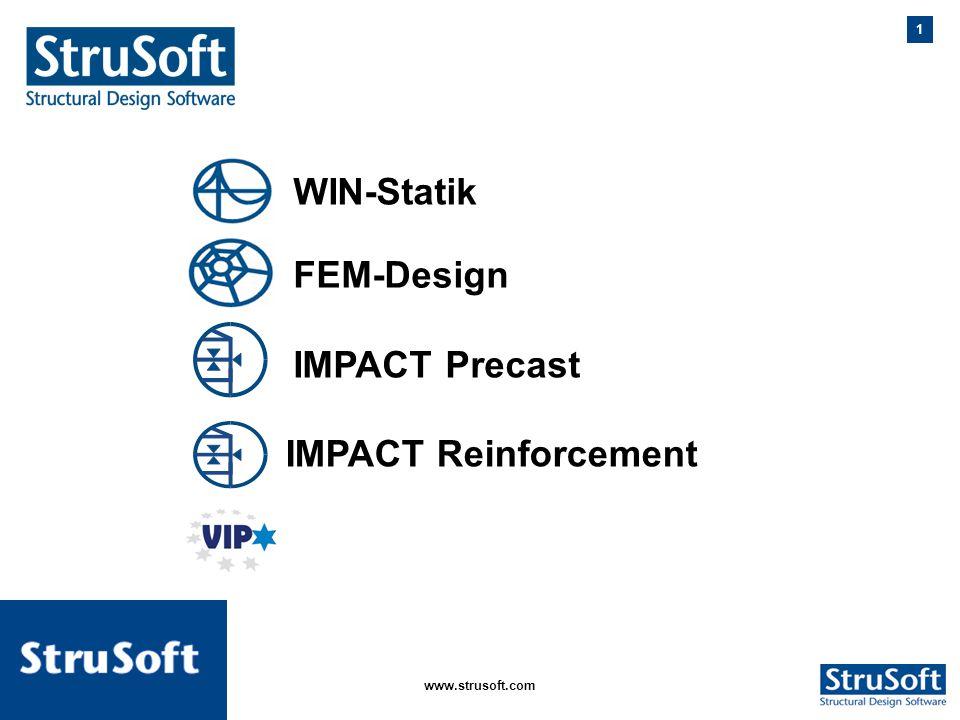 WIN-Statik FEM-Design IMPACT Precast IMPACT Reinforcement