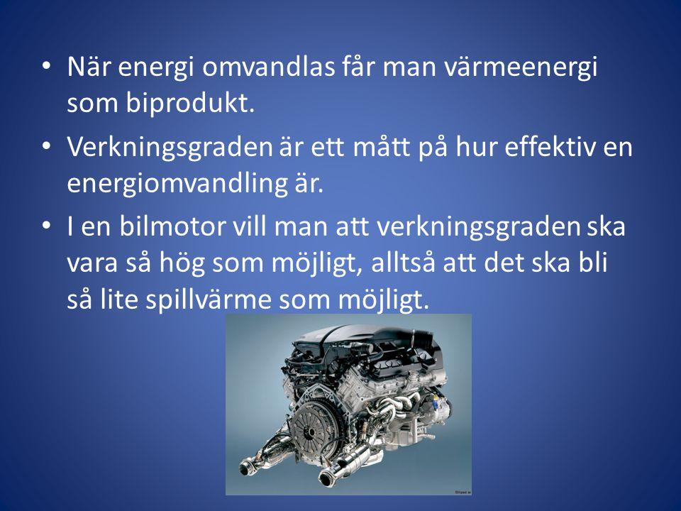 När energi omvandlas får man värmeenergi som biprodukt.