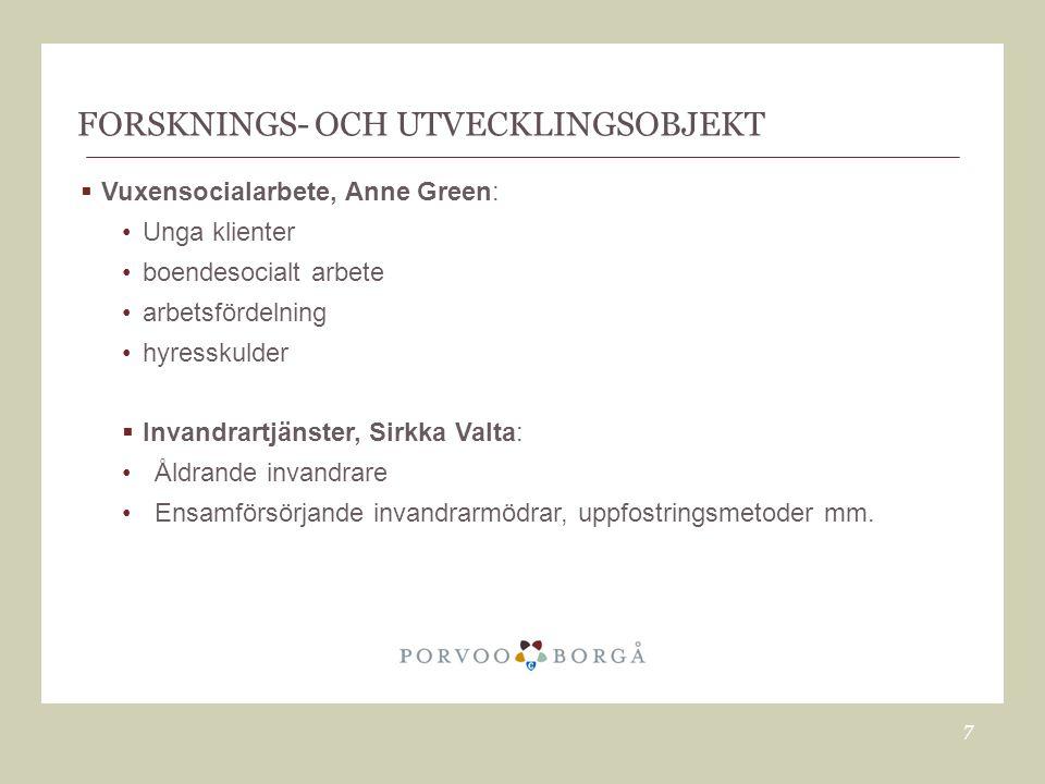 FORSKNINGS- OCH UTVECKLINGSOBJEKT