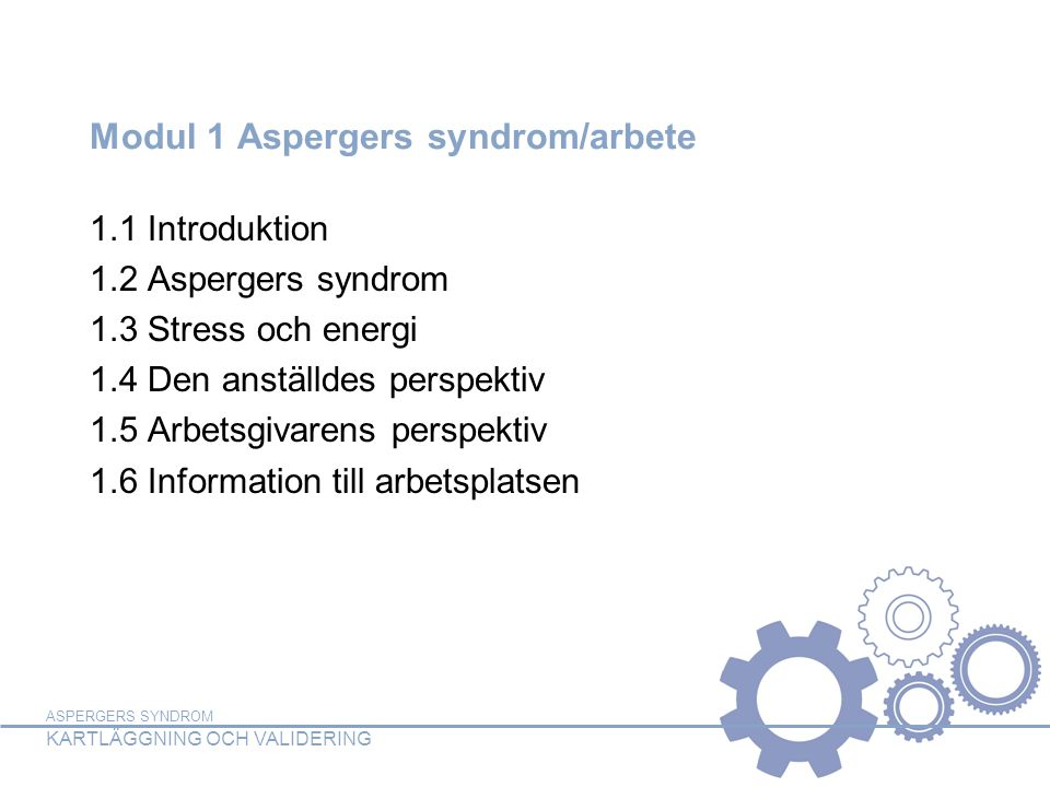 Modul 1 Aspergers syndrom/arbete