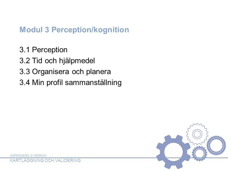 Modul 3 Perception/kognition