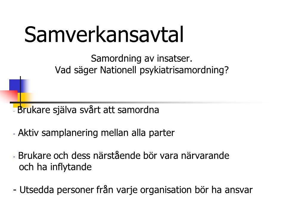Samverkansavtal Samordning av insatser.