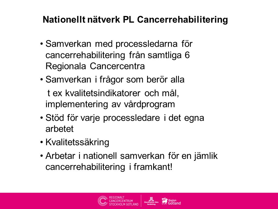 Nationellt nätverk PL Cancerrehabilitering