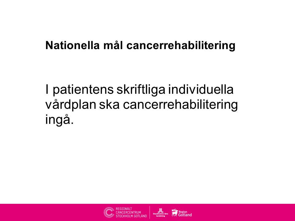 Nationella mål cancerrehabilitering
