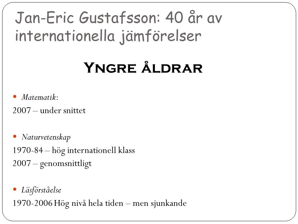 Jan-Eric Gustafsson: 40 år av internationella jämförelser