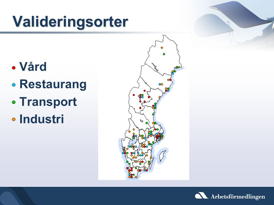 Valideringsorter Vård Restaurang Transport Industri