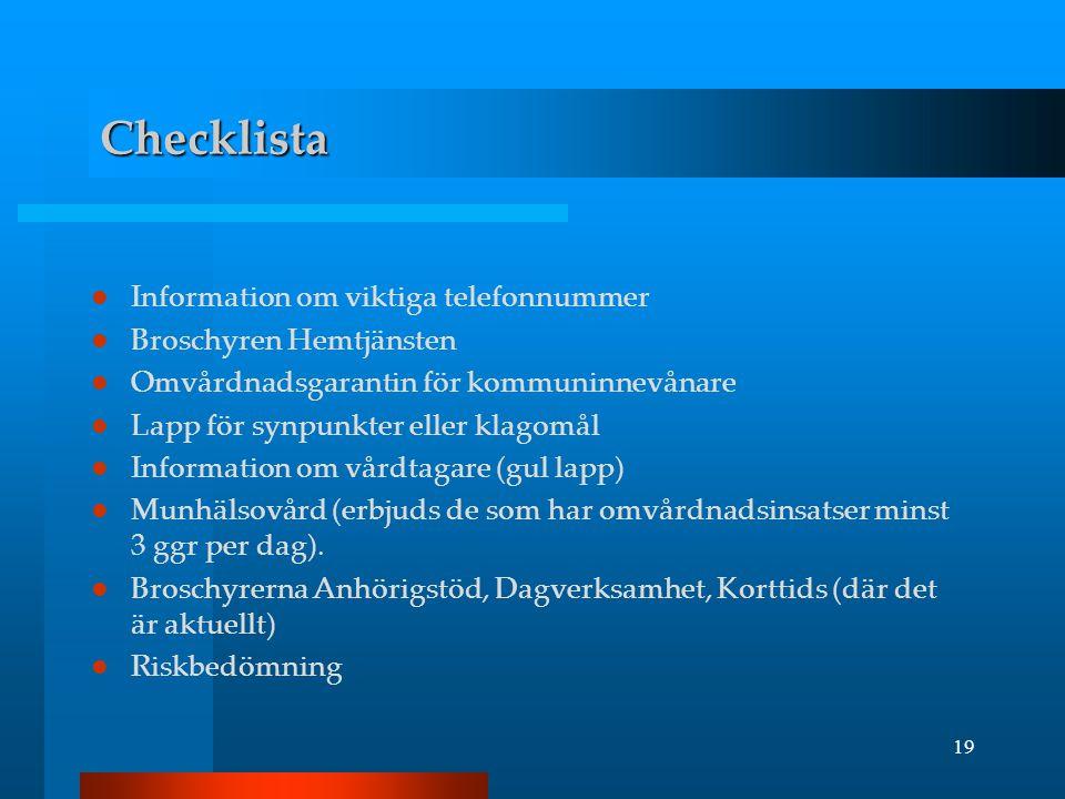Checklista Information om viktiga telefonnummer Broschyren Hemtjänsten