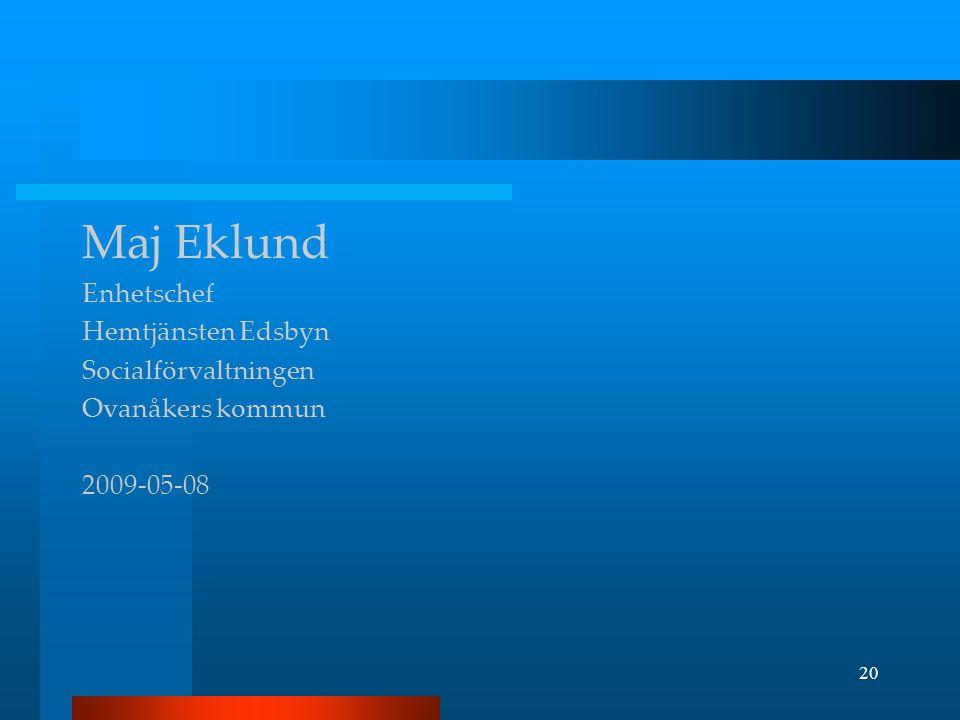 Maj Eklund Enhetschef Hemtjänsten Edsbyn Socialförvaltningen