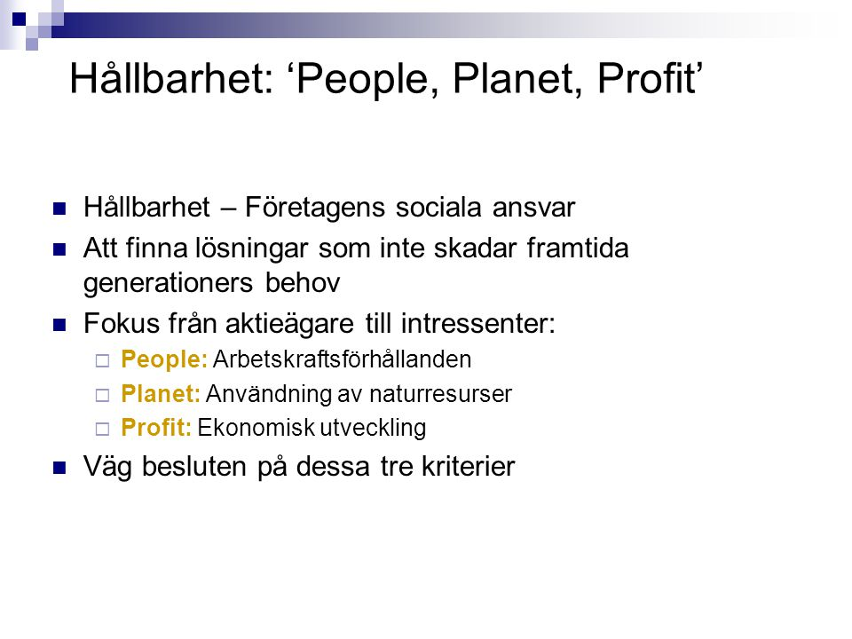 Hållbarhet: 'People, Planet, Profit'