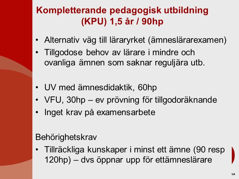 Kompletterande pedagogisk utbildning (KPU) 1,5 år / 90hp