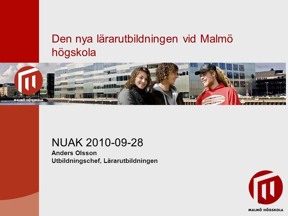 Den nya lärarutbildningen vid Malmö högskola