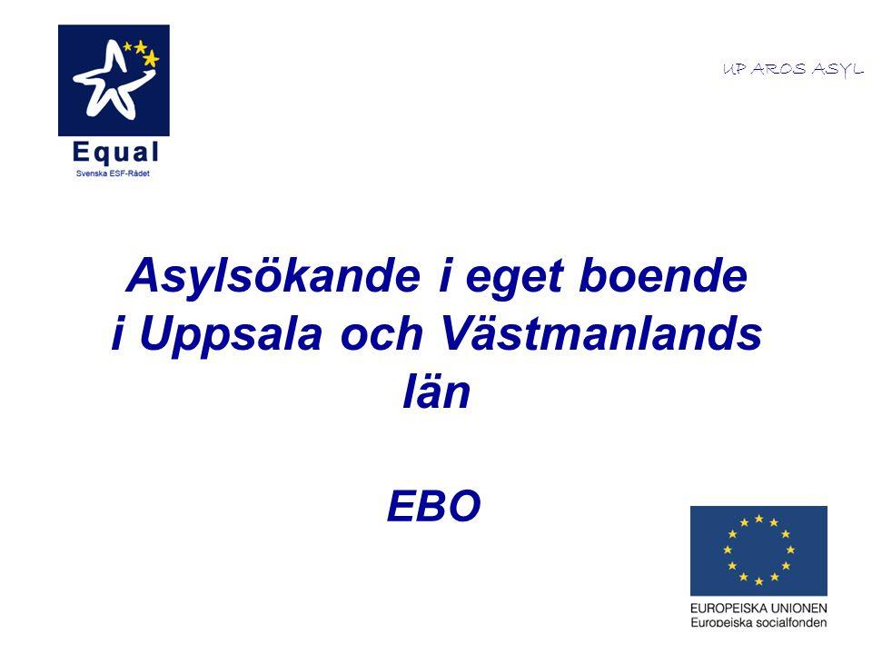 Asylsökande i eget boende i Uppsala och Västmanlands län