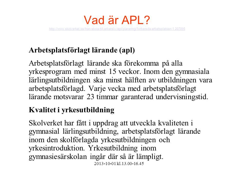 Vad är APL. http://www. skolverket