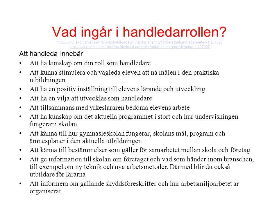 Vad ingår i handledarrollen. http://www. skolverket