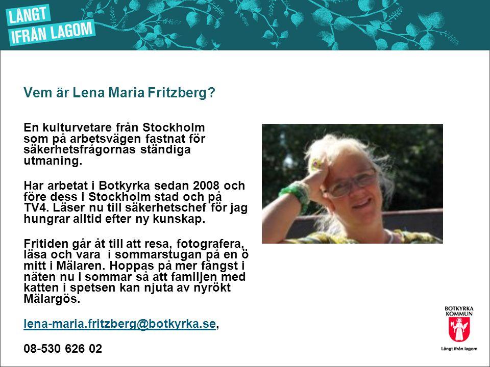 Vem är Lena Maria Fritzberg